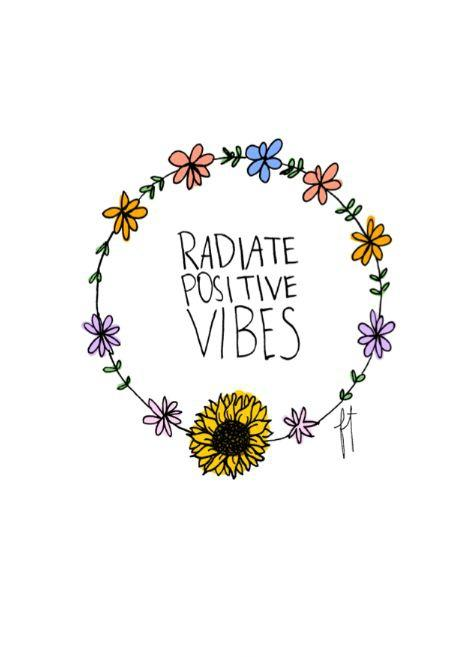 Radiate positive vibes Picture Quote #1