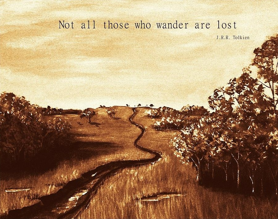 J R Tolkien Quote To Live By 2 Picture Quote #1