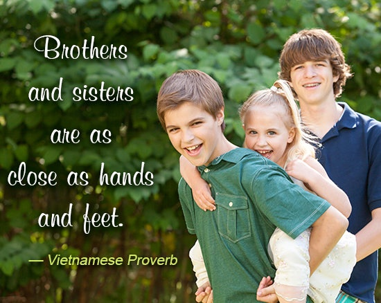 Brother And Sister Quote 1 Picture Quote #1