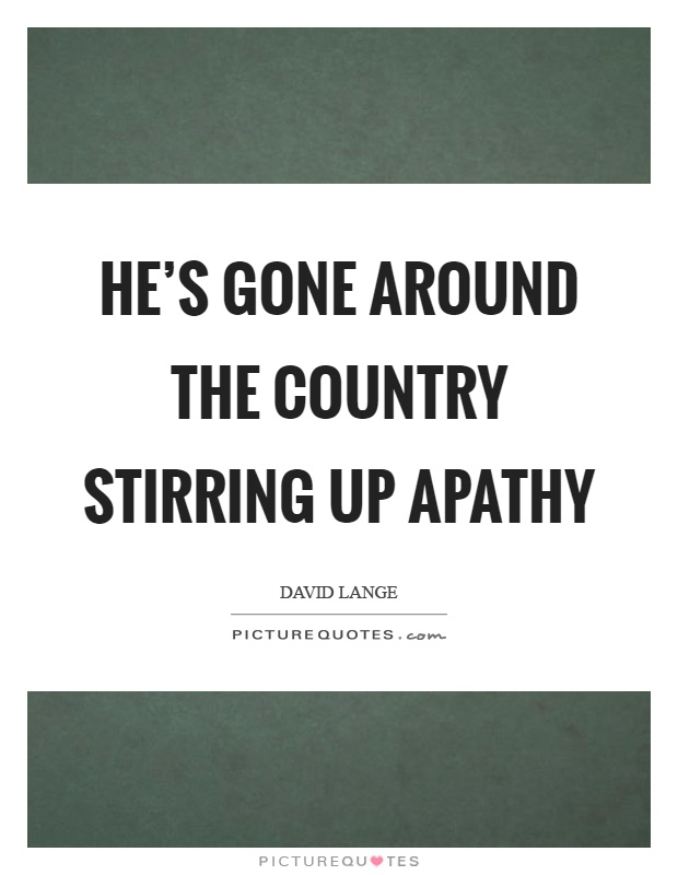 Apathy Quotes Apathy Sayings Apathy Picture Quotes Page 40 Fascinating Apathy Quotes