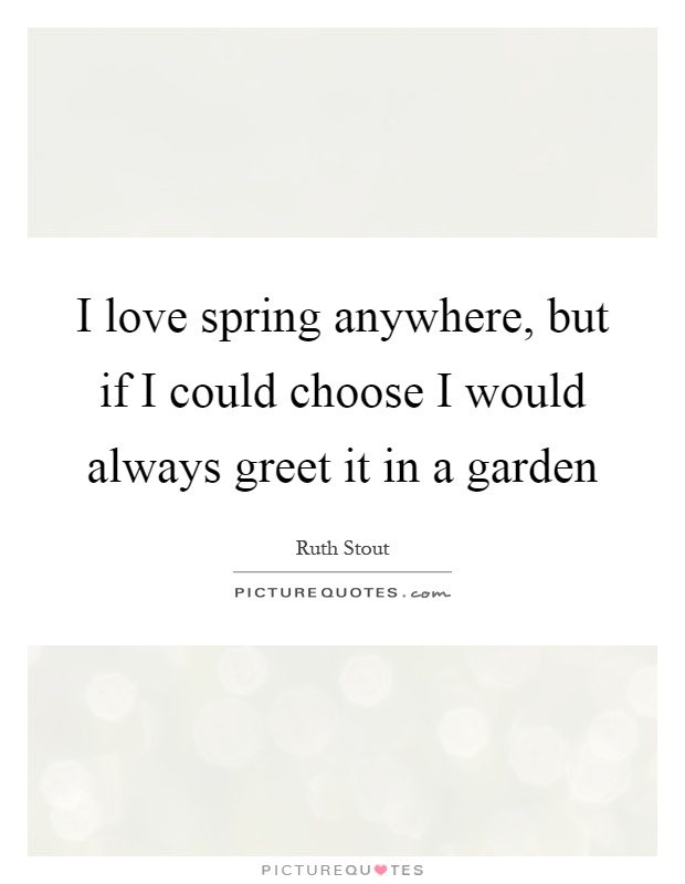 Garden Love Quotes Sayings Garden Love Picture Quotes Best Garden Love Quotes