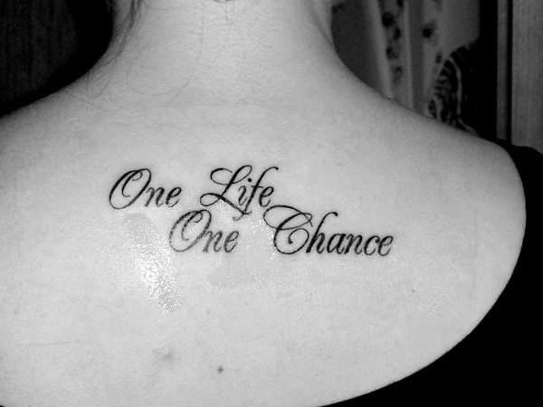Tattoo Quote About Life 3 Picture Quote #1