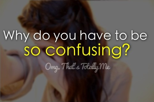 Confused Quotes | Confused Sayings | Confused Picture Quotes