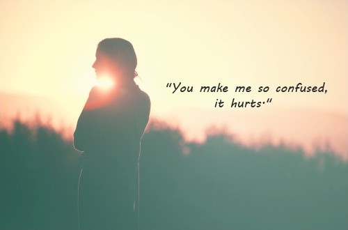 Im Confused Quote About Love 2 Picture Quote #1