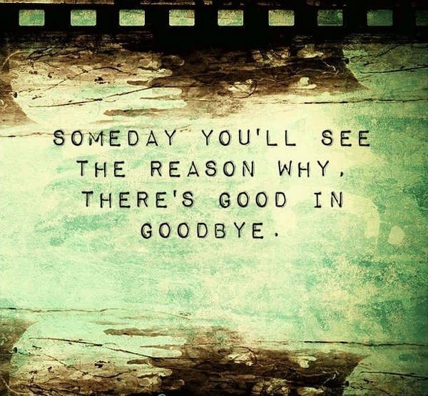 Goodbye Quote 9 Picture Quote #1