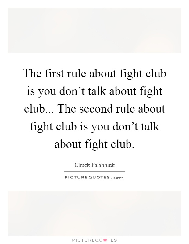 Rule #1. You Don'-t Talk About Fight Club. | Weekend Ecard