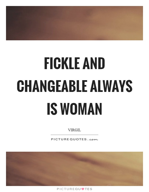 Dating fickle woman