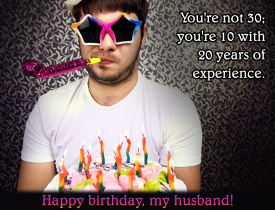 Funny Birthday Quote For Husband 1 Picture Quote #1