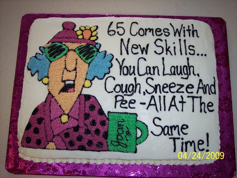 Funny Birthday Quote From Maxine 2 Picture Quote #1
