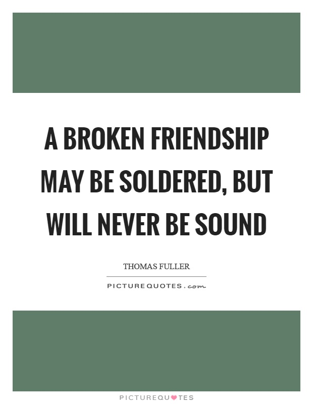 how to fix a broken friendship quotes