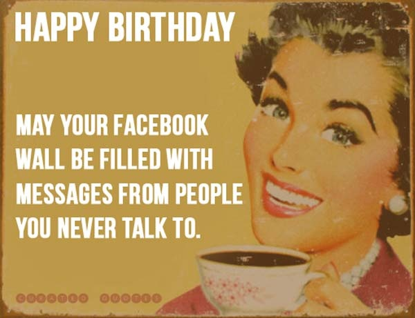 Facebook Funny Birthday Quote 1 Picture Quote #1