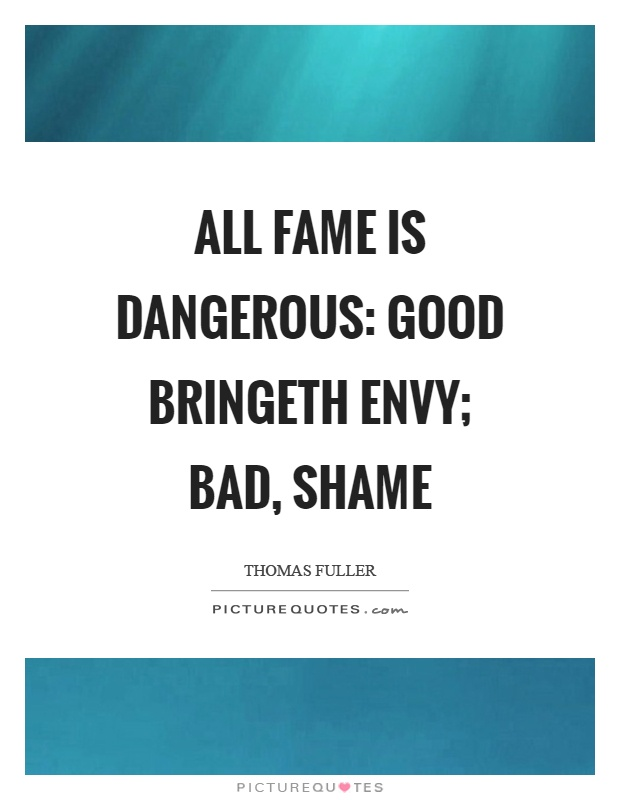 fame good or bad Deeds – good or bad (or is it worst) maharishi parasara has the following to say in regard to combinations for fame: one will be endowed with fame.