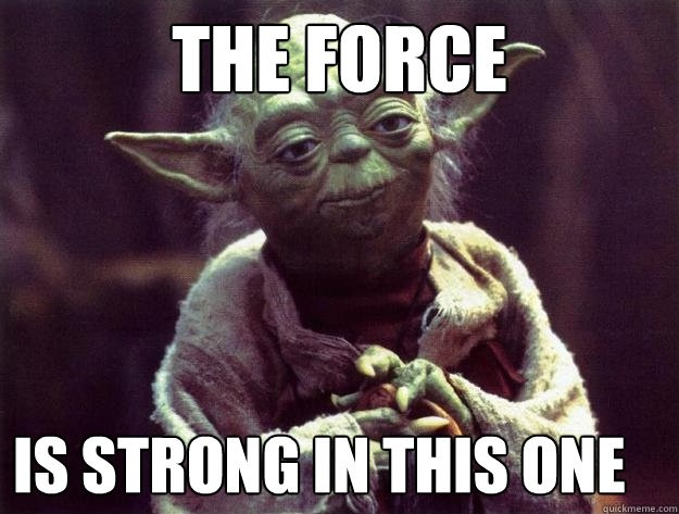 Yoda Quote Force 1 Picture Quote #1