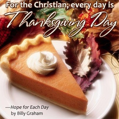 Billy Graham Thanksgiving Quote 1 Picture Quote #1
