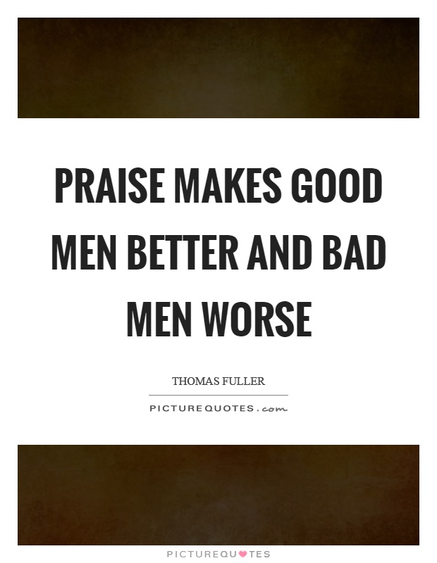 Quotes About Good Men Cool Good And Bad Man Quotes