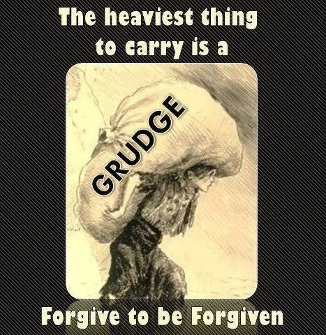 Dont Carry A Grudge Forgiveness Quote 1 Picture Quote #1