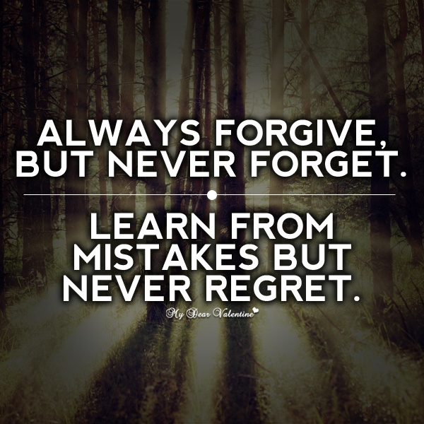 Regret And Forgiveness Quote 1 Picture Quote #1
