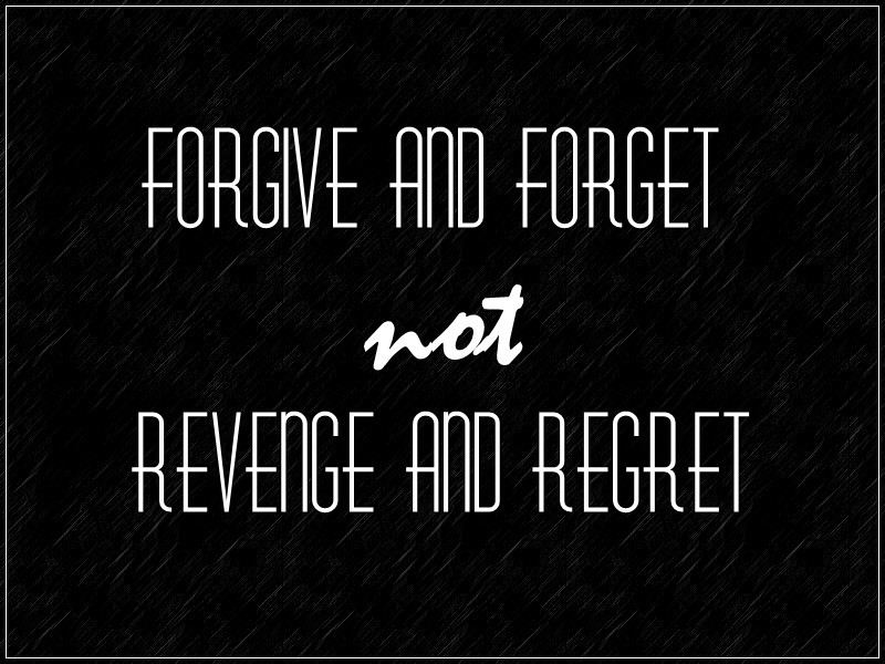 Regret And Forgiveness Quote 2 Picture Quote #1
