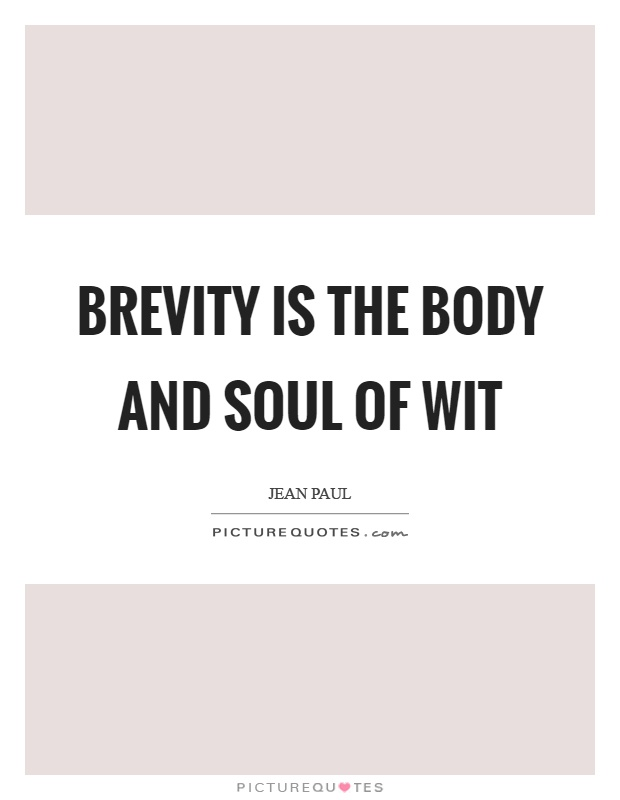 Essay On Brevity Is The Soul Of Wit