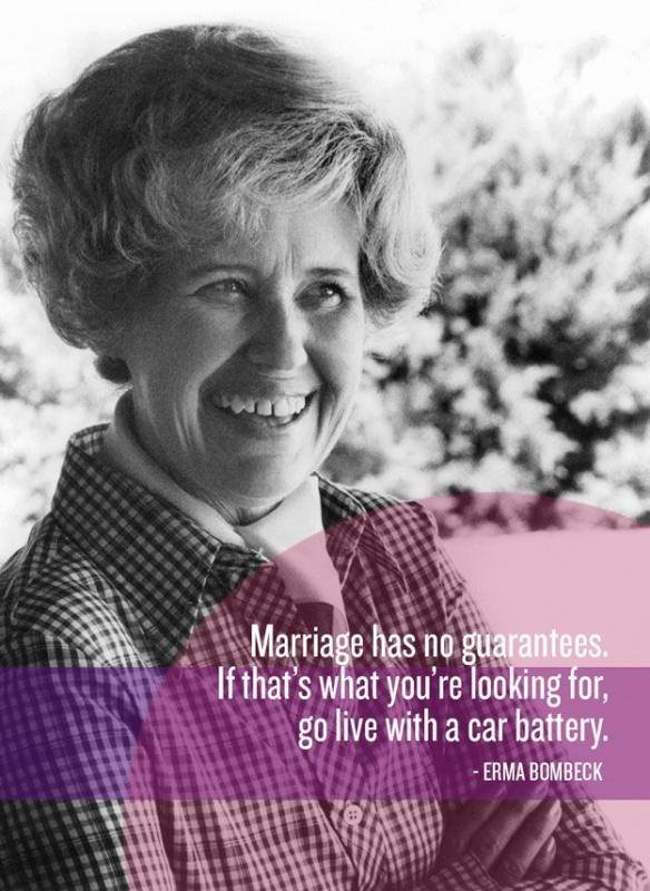 Erma Bombeck Wedding Quote 1 Picture Quote #1