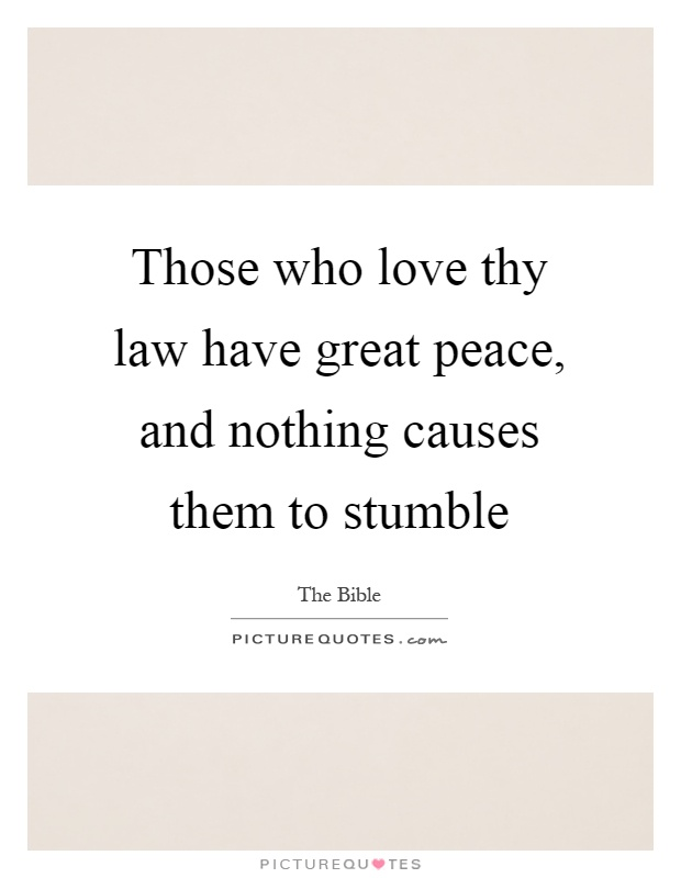 Image result for great peace have they that love thy law