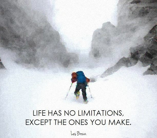 Life has no limitations, except the ones you make Picture Quote #2