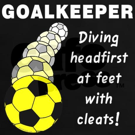 Goalkeeper Soccer Quote Funny | Quote Number 569165 ...