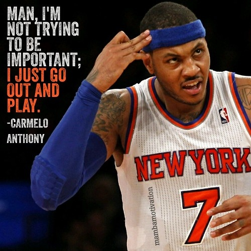 carmelo anthony quotes life - photo #4