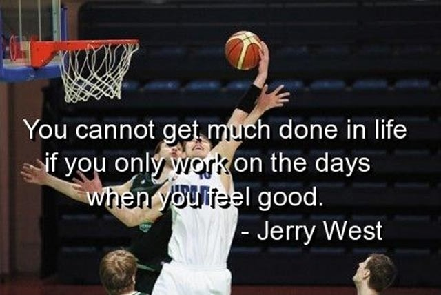 Jerry West Basketball Quote 1 Picture Quote #1