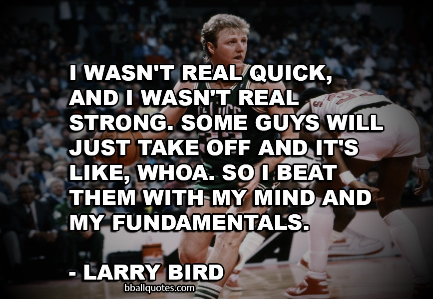Larry Bird Basketball Quote 2 Picture Quote #1