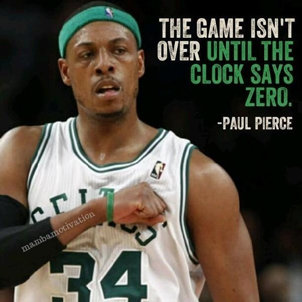 Paul Pierce Basketball Quote 3 Picture Quote #1