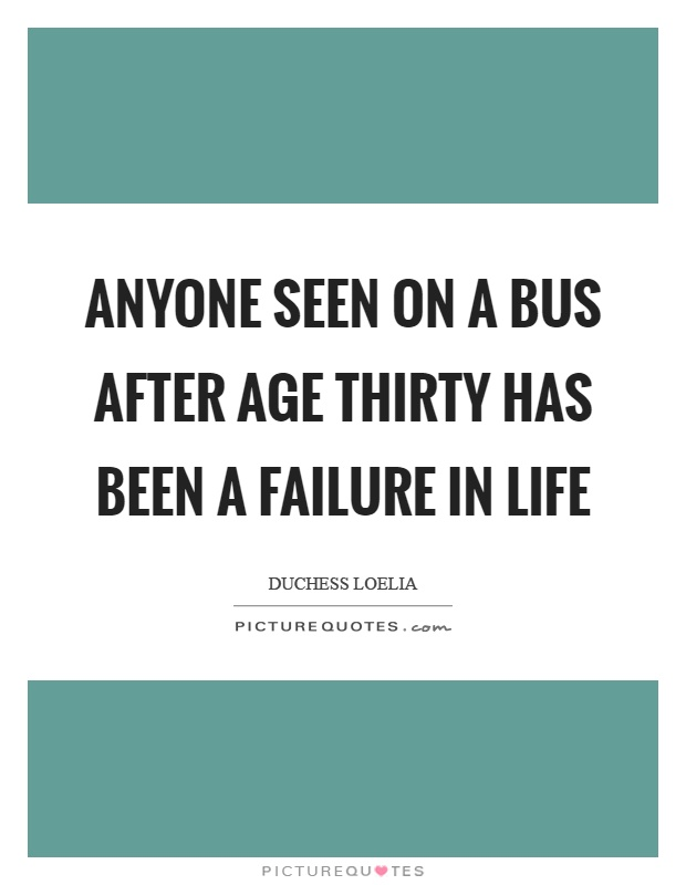 Quotes About Failure In Life: Failure In Life Quotes & Sayings