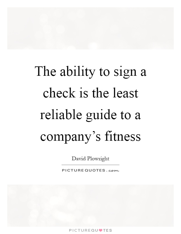 Awesome The Ability To Sign A Check Is The Least Reliable Guide To A Companyu0027s  Fitness