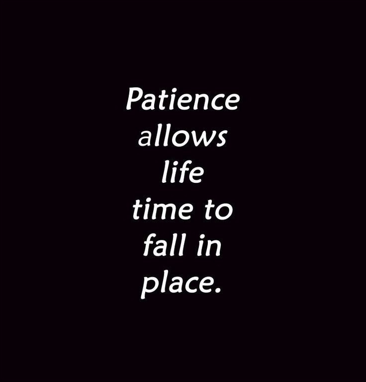 Having Patience Quote 1 Picture Quote #1