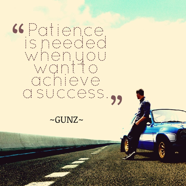 Patience Quote Success 2 Picture Quote #1