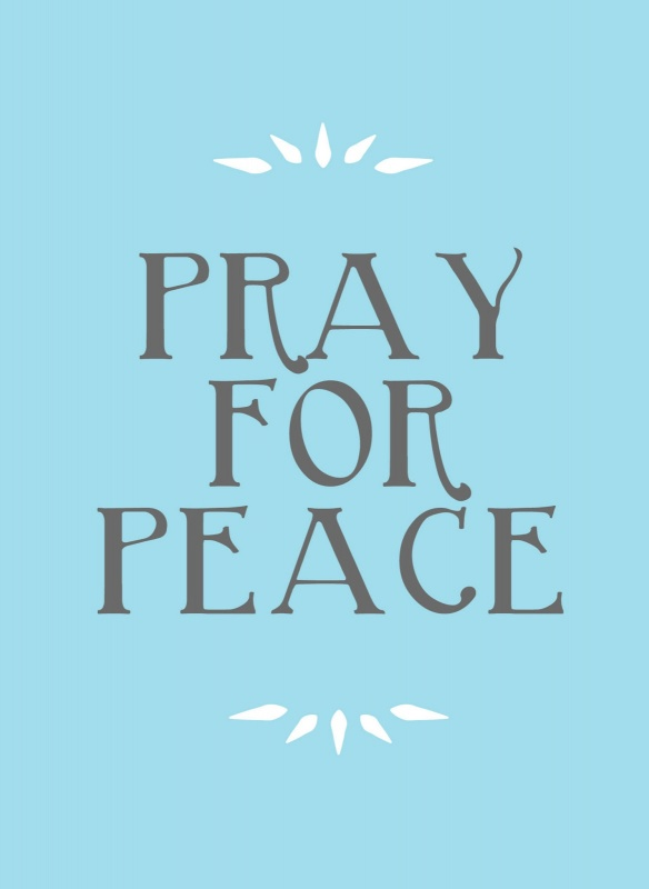 Praying For Peace Quote 1 Picture Quote #1