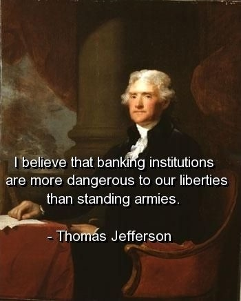 Thomas Jefferson Quote Banks 1 Picture Quote #1