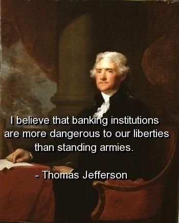 Thomas Jefferson Quote Banks 1 Picture Quote #1
