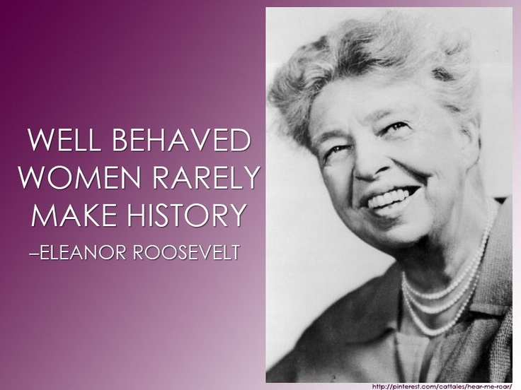 Eleanor Roosevelt Quote About Women 1 Picture Quote #1