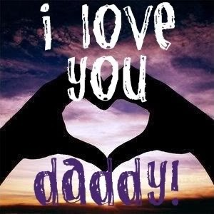 I Love You Dad Quote 2 Picture Quote #1