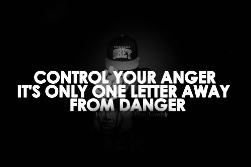 Controlling Anger Quote 1 Picture Quote #1