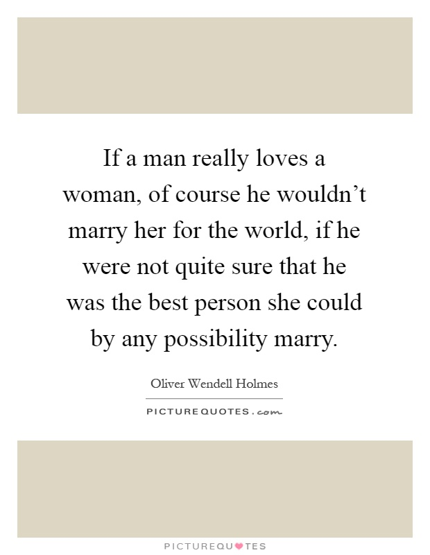 If A Man Really Loves A Woman