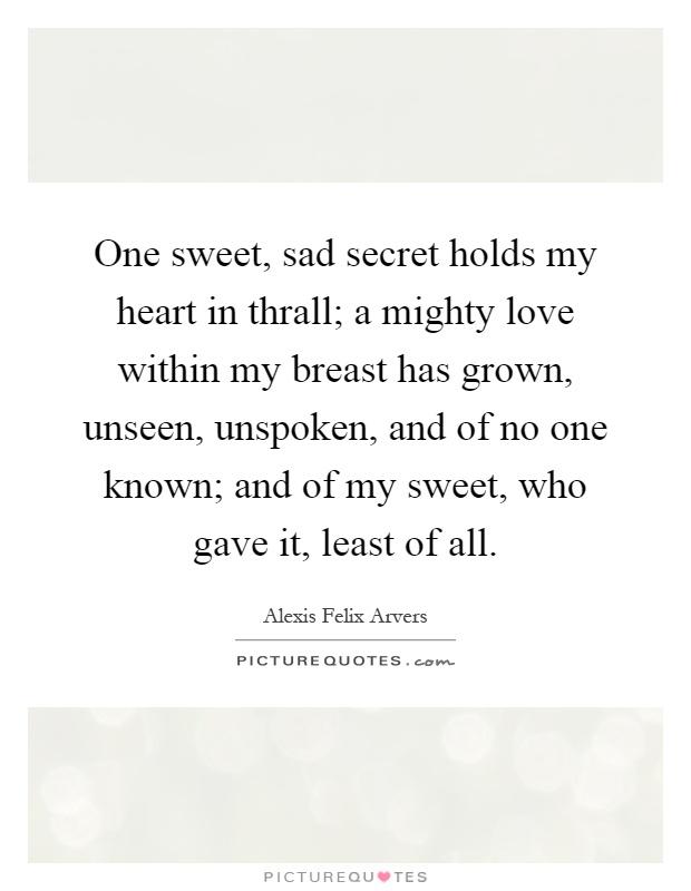 Alexis Felix Arvers Quotes & Sayings (1 Quotation)