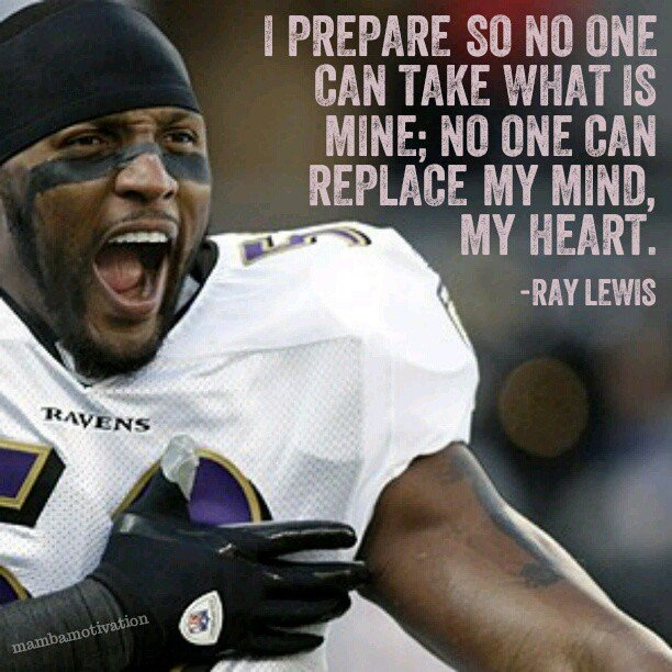 Ray Lewis Football Quote 3 Picture Quote #1