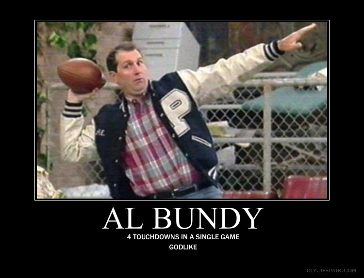 Al Bundy Quotes Awesome Al Bundy Football Quote Quote Number 48 Picture Quotes