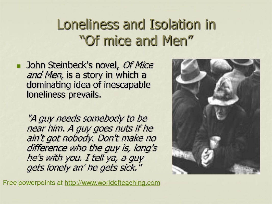 Lonliness Expressed In Of Mice And Men 76