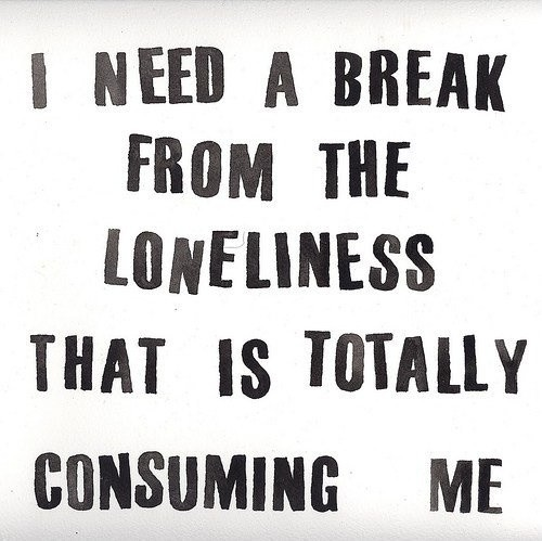 Loneliness Quote 7 Picture Quote #1