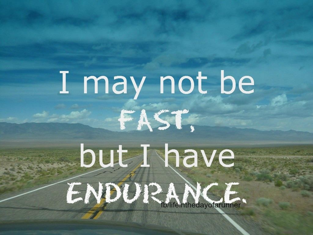 endurance running quote quote number 575981 picture quotes