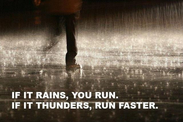 Running Quote In The Rain 1 Picture Quote #1