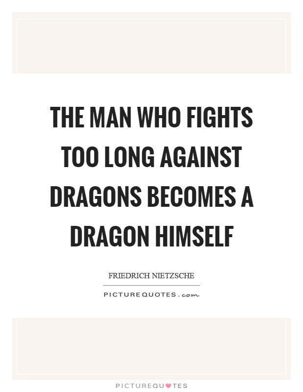 The Man Who Fights Too Long Against Dragons Becomes A Dragon